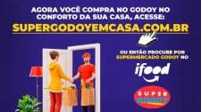 Godoy em Casa: supermercado oferece vendas pela internet com retirada no local e entregas