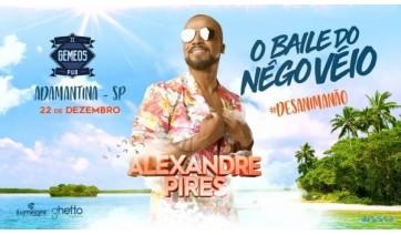 Show de Alexandre Pires acontece neste sábado no Poliesportivo
