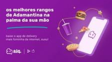 aiqfome, maior app de delivery do interior do Brasil, faz sucesso em Adamantina