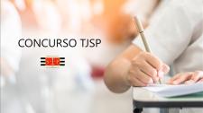 TJSP publica edital de abertura de concurso para escrevente técnico judiciário