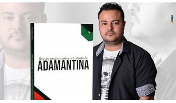 Breves ensaios sobre a história de Adamantina: livro de Tiago Rafael será lançado neste sábado