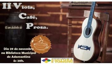 """Cultura promove segunda edição do """"Viola, Café e um Dedinho de Prosa"""" nesta sexta"""