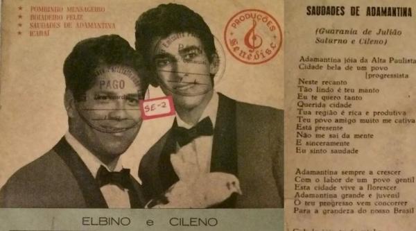 Capa do LP Elbino e Cileno - Os Românticos Do Brasil, lançado pela gravadora SENEDISC, que traz a música Saudade de Adamantina, guarânia de autoria de Julião Saturno e do cantor Elbino (Imagens: Reprodução/João Vilarim).