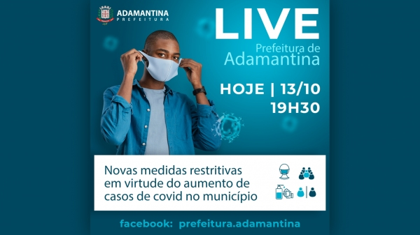 Prefeitura divulga realização de live para anunciar medidas para tentar conter avanço da Covid-19 (Divulgação).