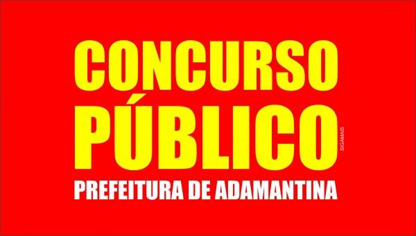 Concurso da Prefeitura de Adamantina: inscrições de 15 de fevereiro a 8 de março