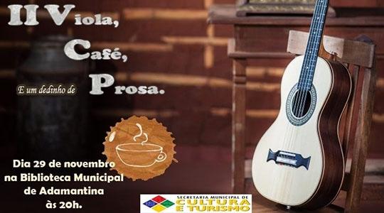 """Segunda edição do evento """"Viola, Café e um Dedinho de prosa"""" (Divulgação)."""